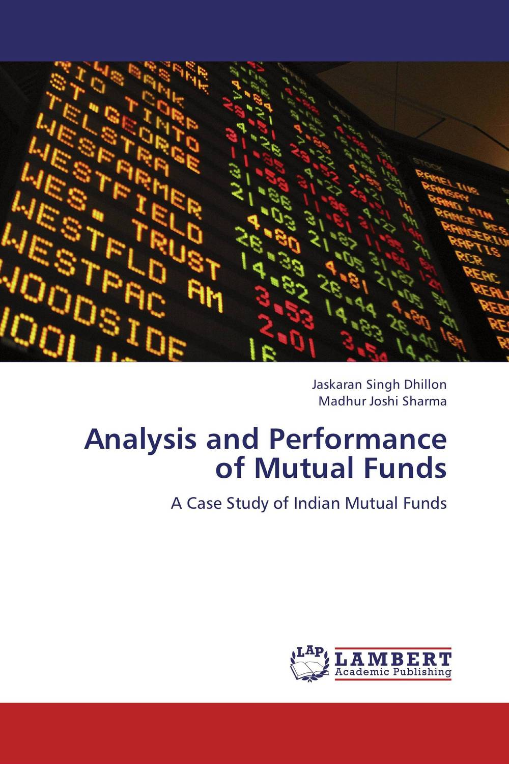 Analysis and Performance of Mutual Funds john haslem a mutual funds portfolio structures analysis management and stewardship
