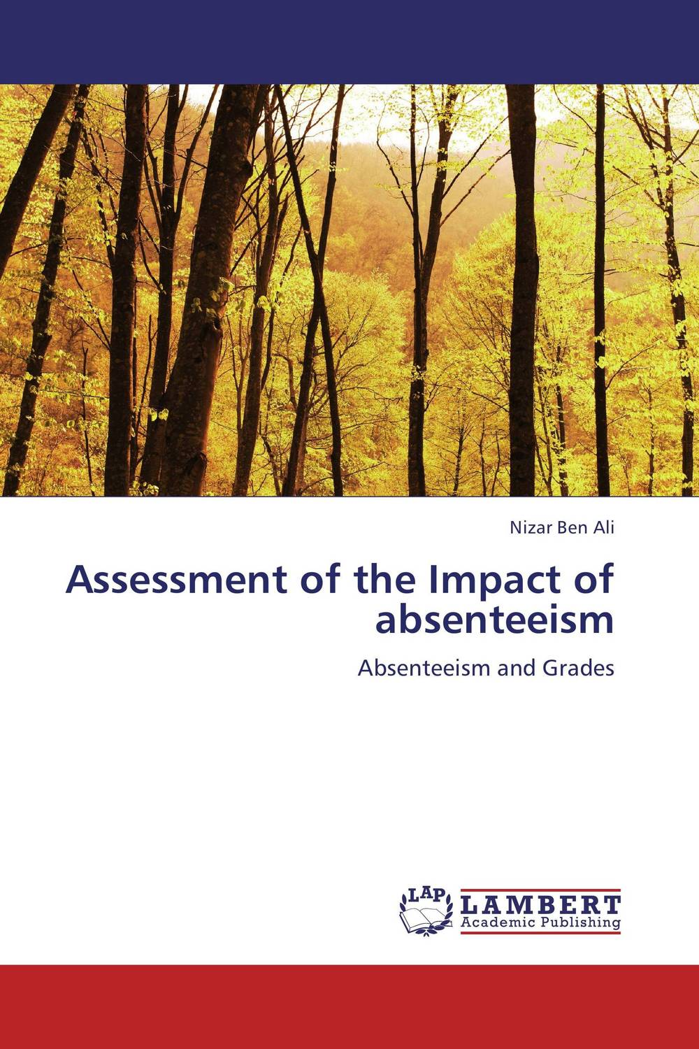 Assessment of the Impact of absenteeism k mukerji mukerji assessment of delinquency – an examinati on of personality