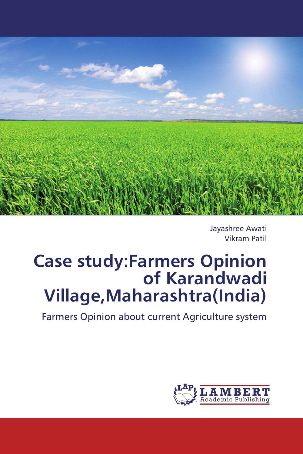 Case study:Farmers Opinion of Karandwadi Village,Maharashtra(India) ramesh patil dnyan patil and hemant ghate ecology of insect fauna from satpuda ranges of maharashtra india