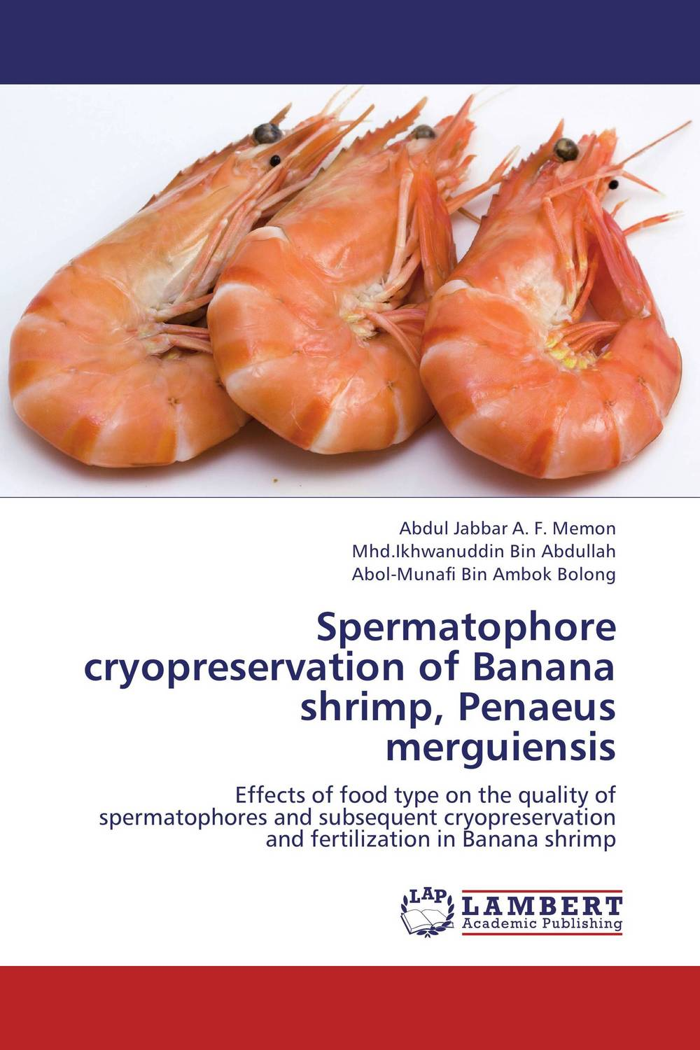 Spermatophore cryopreservation of Banana shrimp, Penaeus merguiensis alternative herbal medicines for shrimp aquaculture