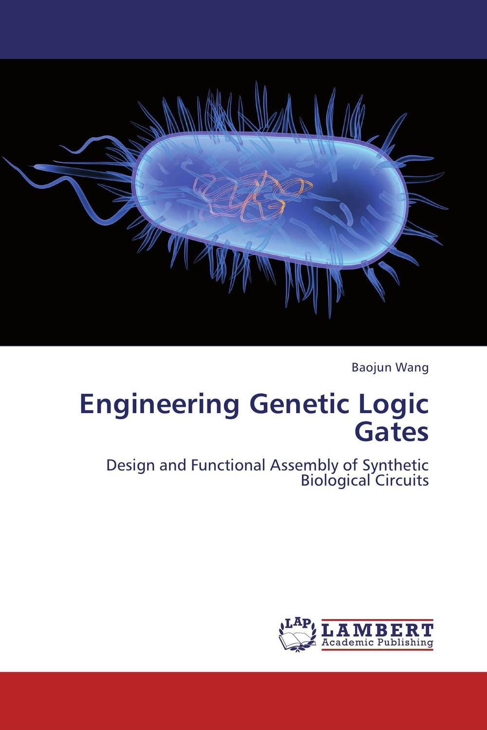 Engineering Genetic Logic Gates prasanta kumar hota and anil kumar singh synthetic photoresponsive systems