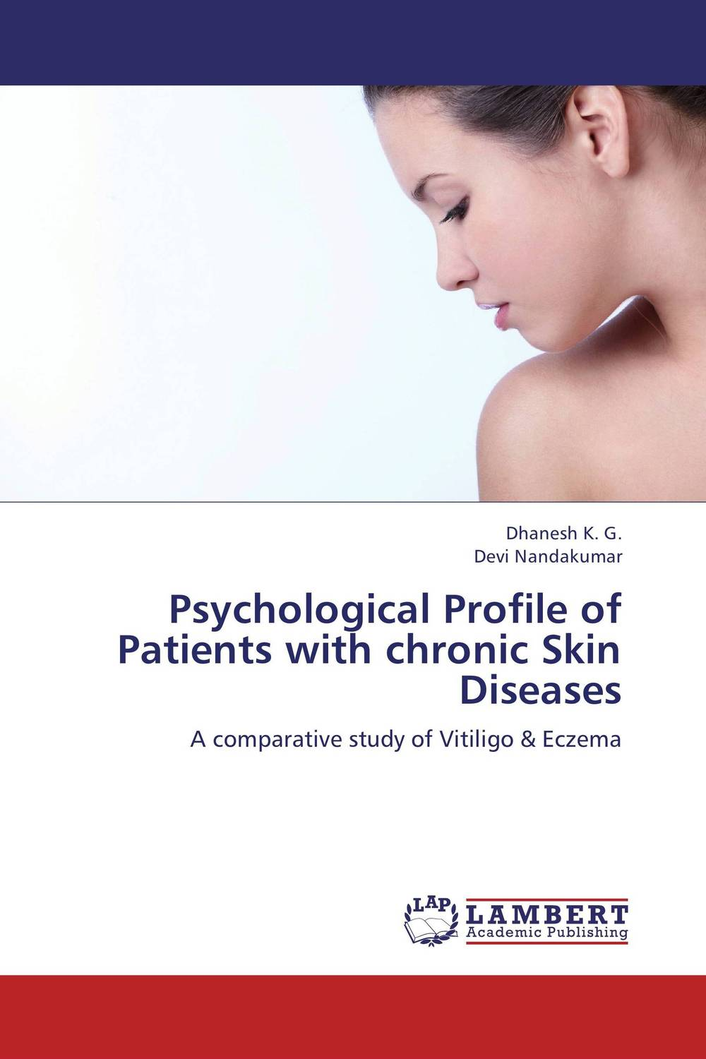 Psychological Profile of Patients with chronic Skin Diseases sense and sensibility