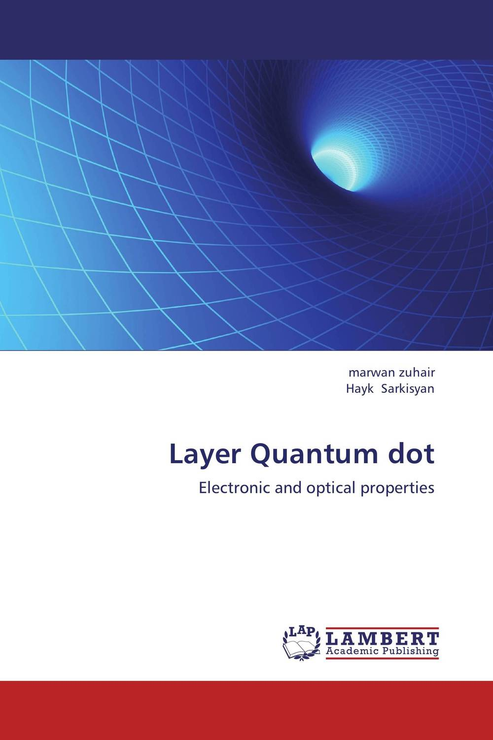 Layer Quantum dot quantum structures