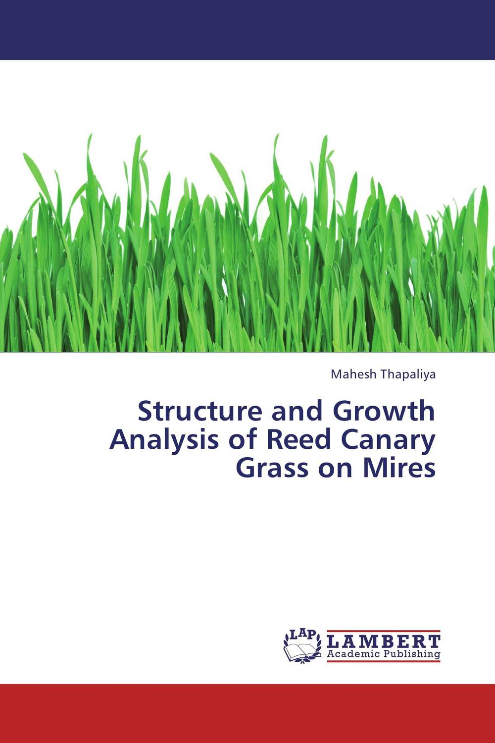 Structure and Growth Analysis of Reed Canary Grass on Mires wu xiaoqiu chinese securities companies an analysis of economic growth financial structure transformation and future development