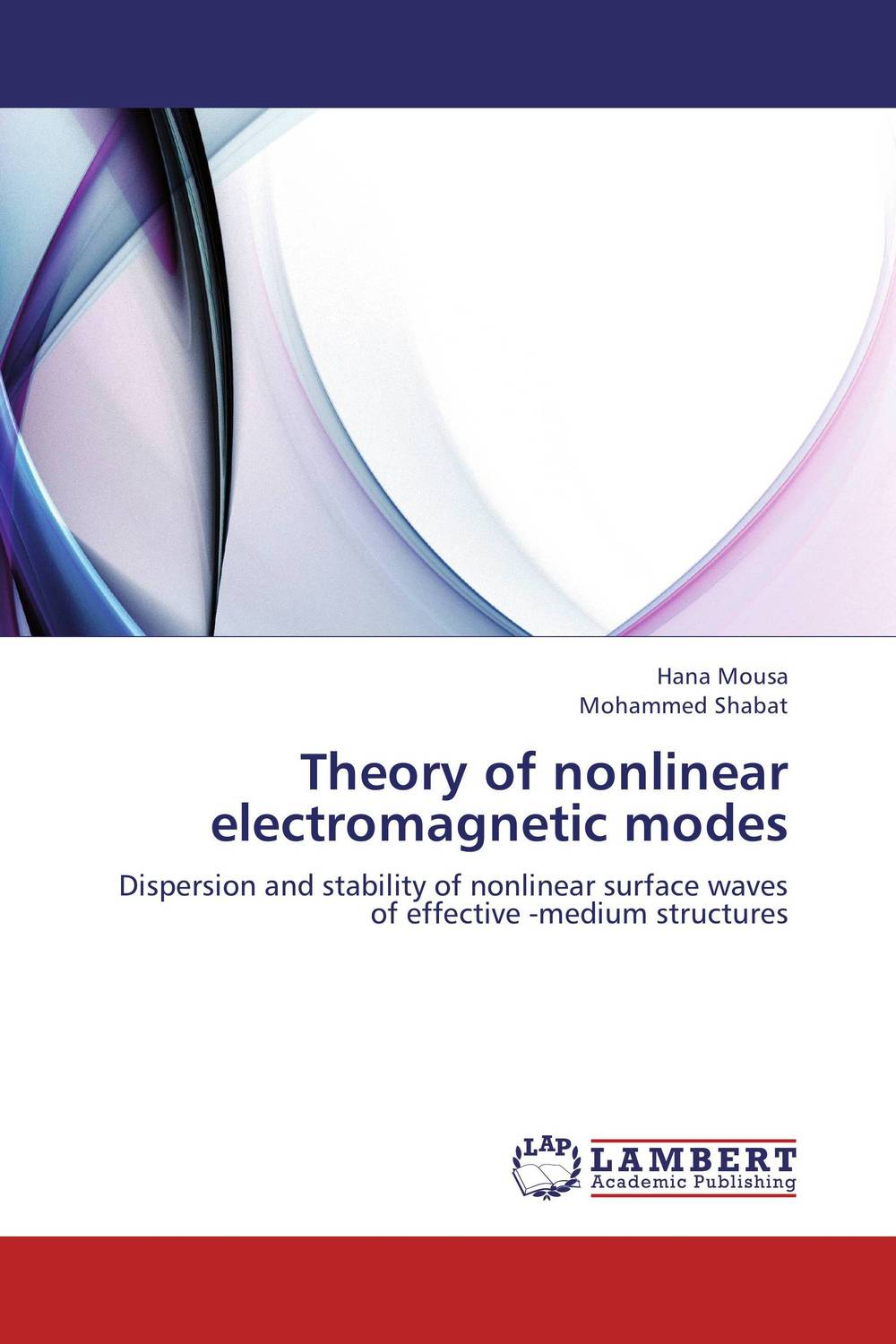Theory of nonlinear electromagnetic modes