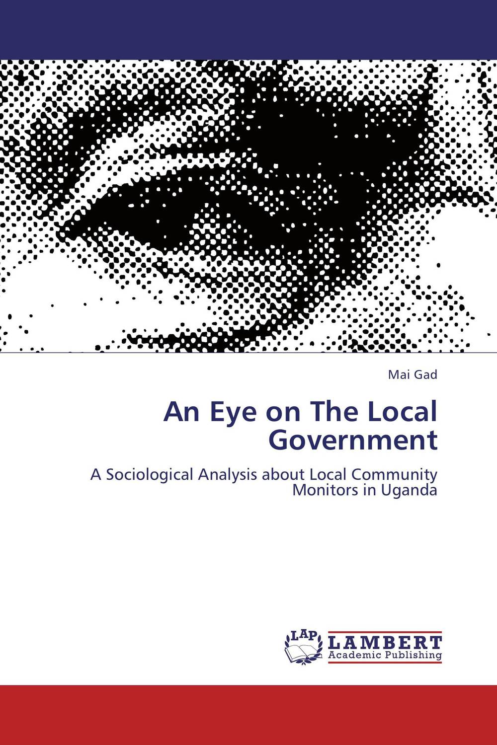 An Eye on The Local Government local government budgeting and poverty alleviation in rwanda