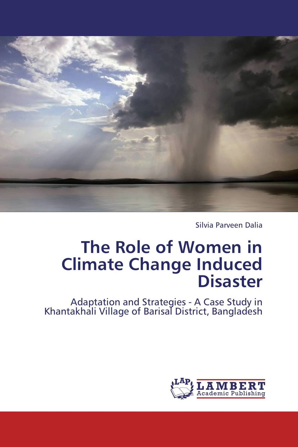 The Role of Women in Climate Change Induced Disaster geopolitics of disaster relief and role of diplomacy