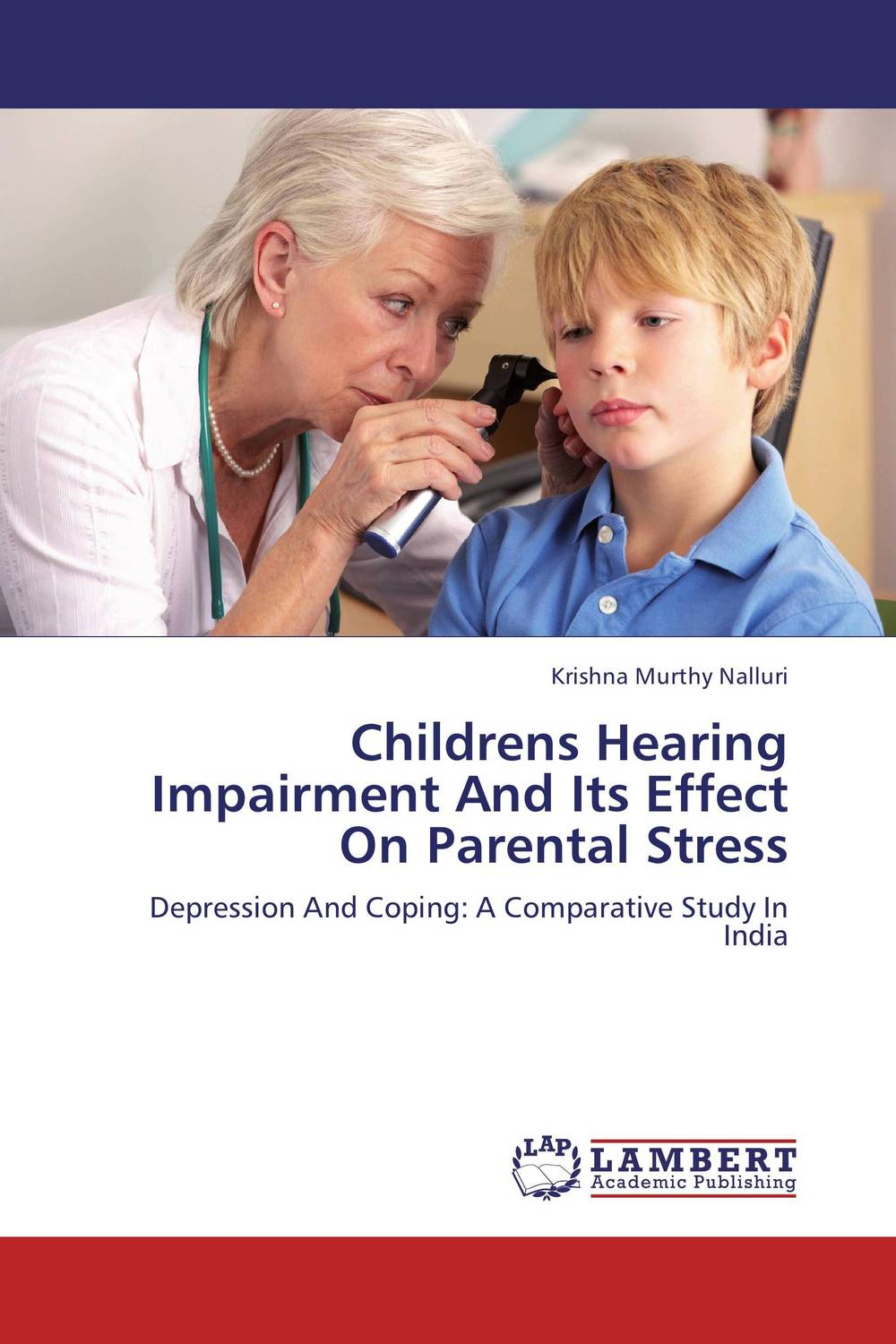 Childrens Hearing Impairment And Its Effect On Parental Stress epilepsy in children psychological concerns