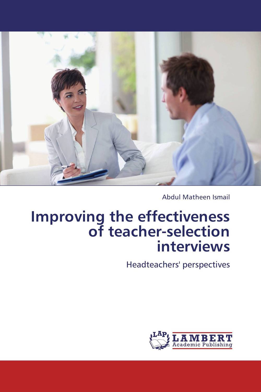 Improving the effectiveness of teacher-selection interviews the medical interview the three function approach