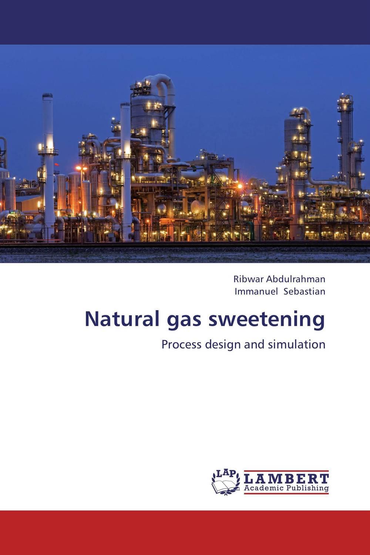 Natural gas sweetening natural gas sweetening