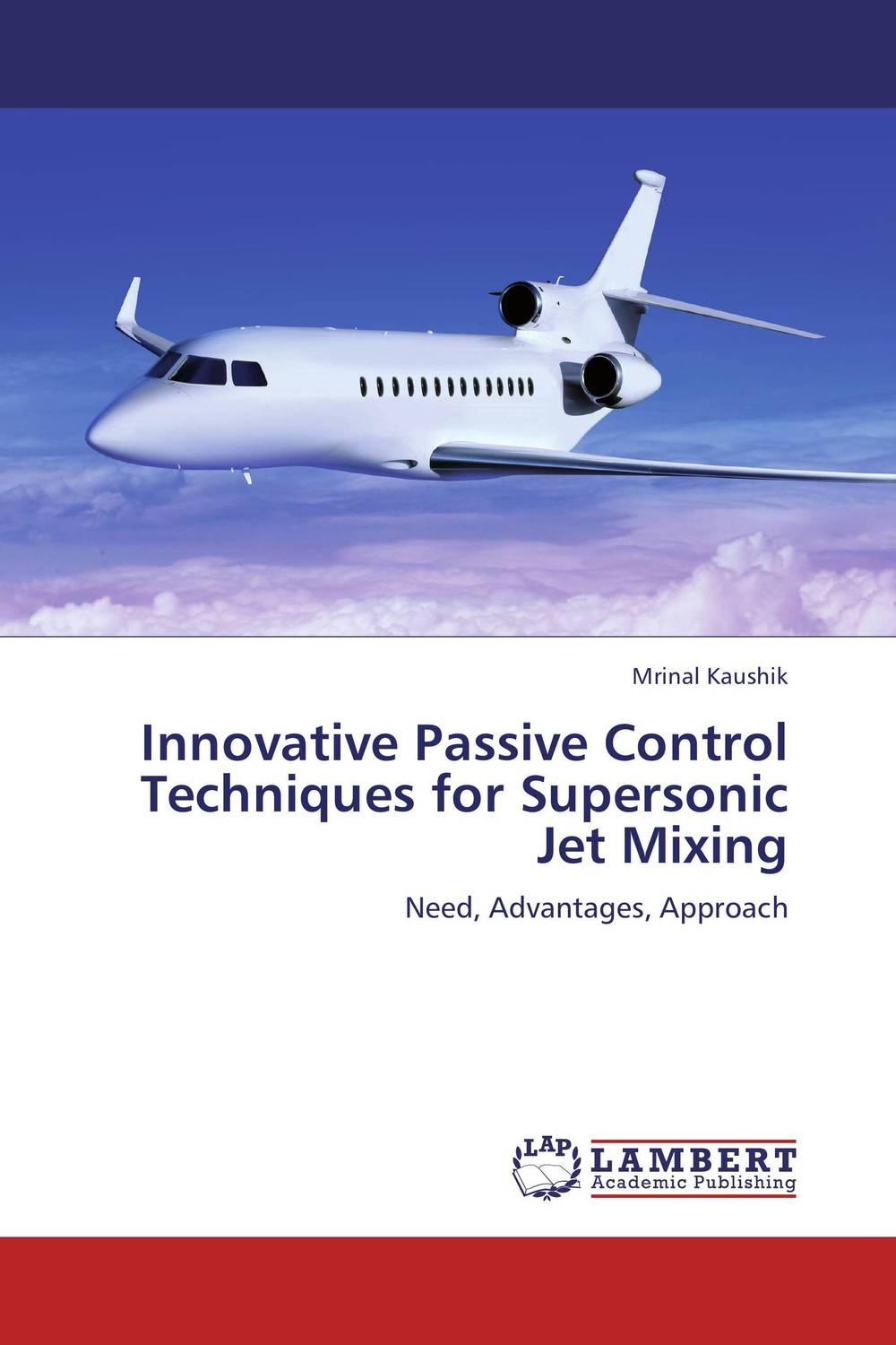 Innovative Passive Control Techniques for Supersonic Jet Mixing k17 jet a