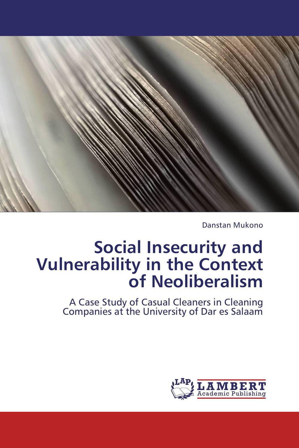 Social Insecurity and Vulnerability in the Context of Neoliberalism a study of the religio political thought of abdurrahman wahid