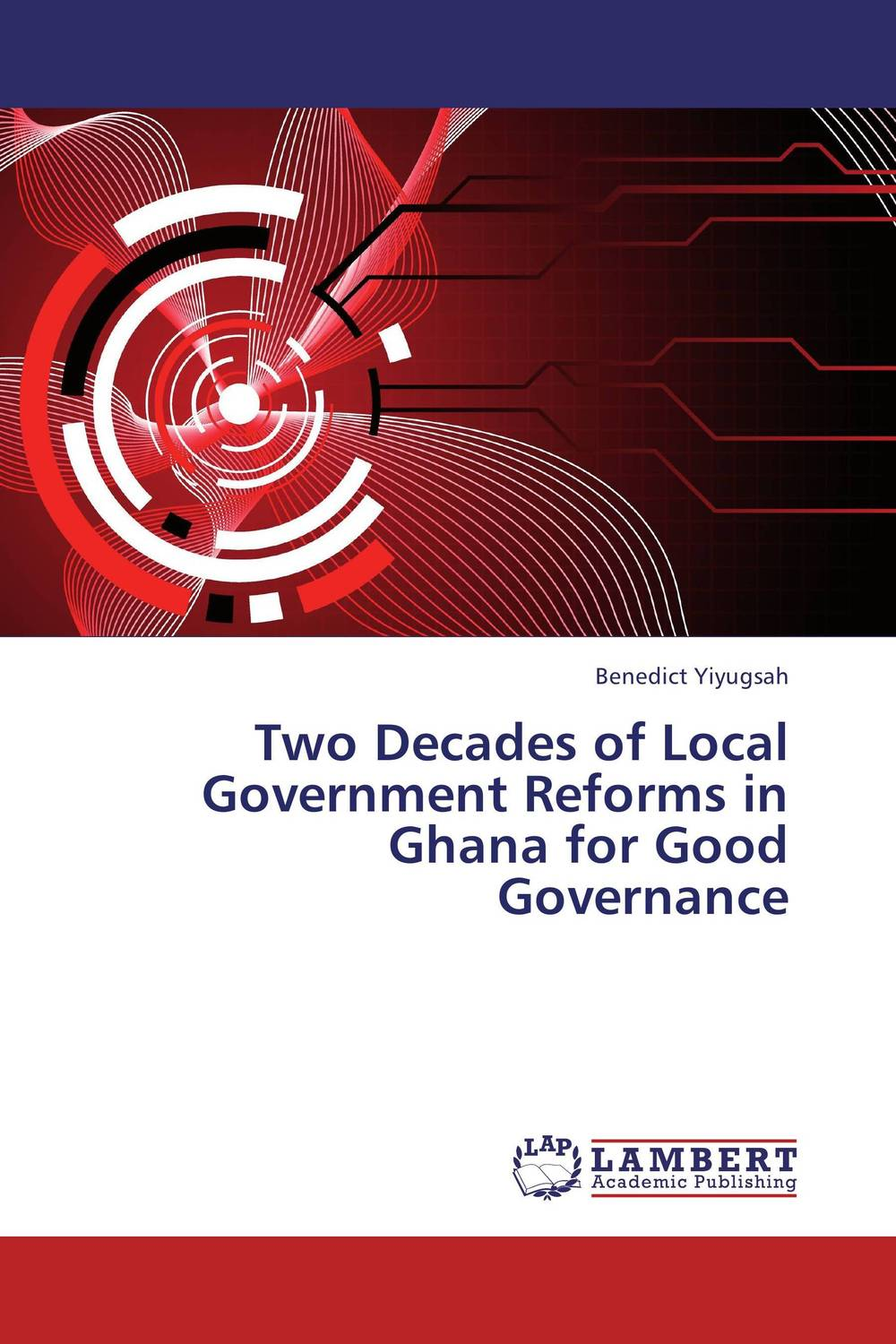 Two Decades of Local Government Reforms in Ghana for Good Governance купить