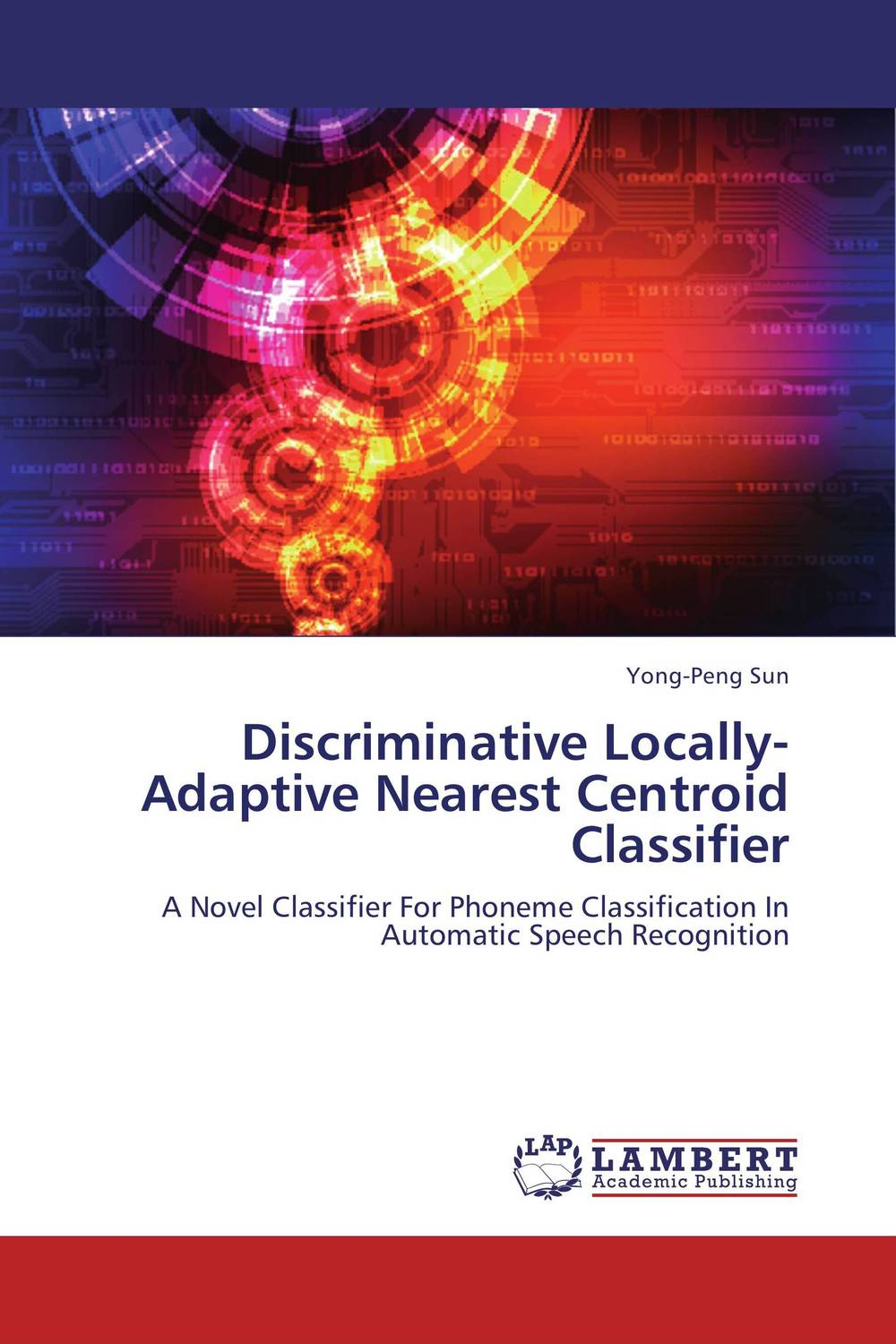 Discriminative Locally-Adaptive Nearest Centroid Classifier a subspace approach for speech signal modelling and classification