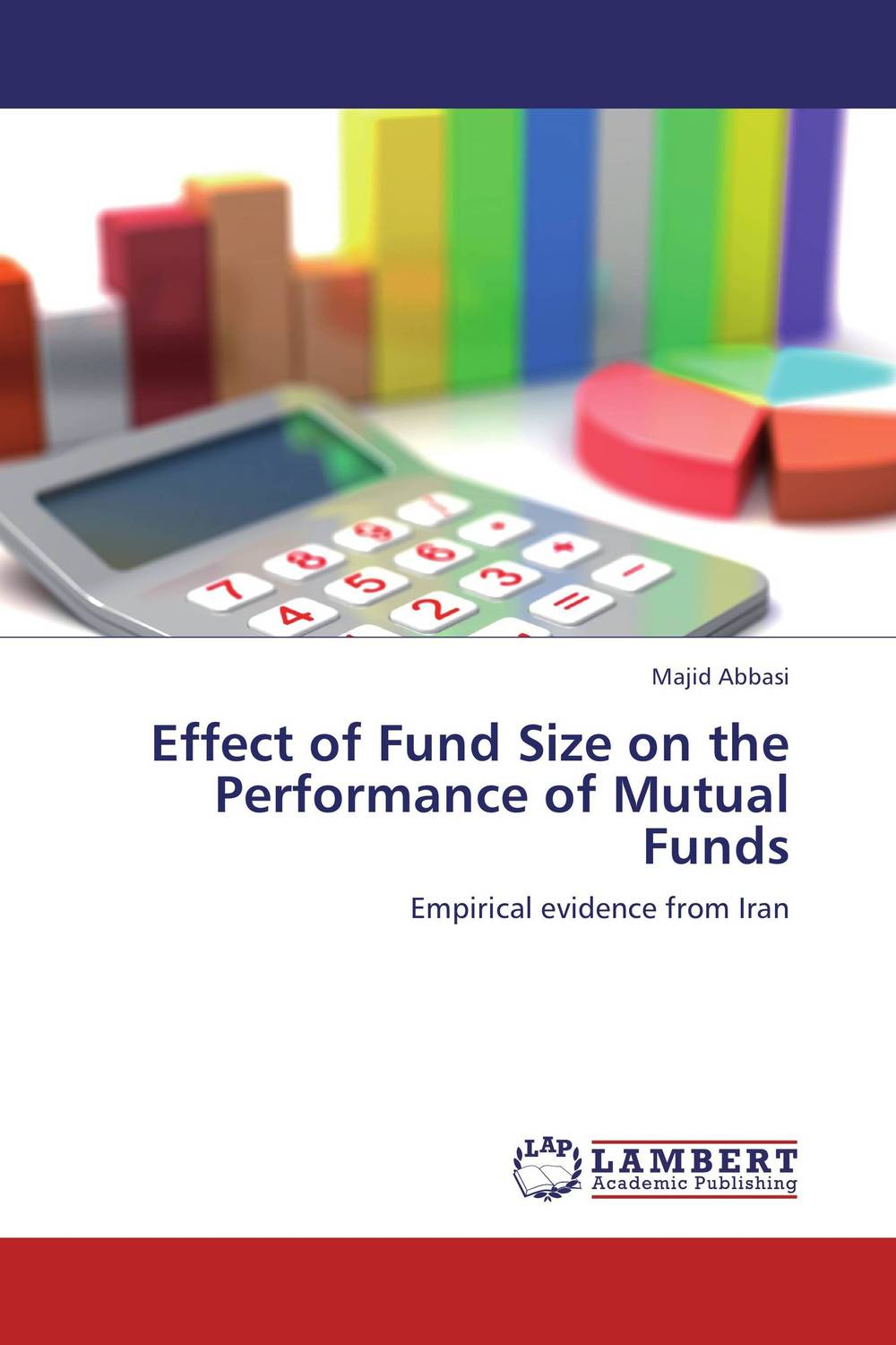 Effect of Fund Size on the Performance of Mutual Funds analysis and performance of mutual funds