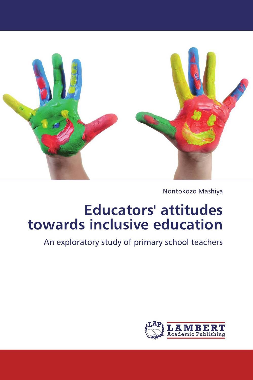 Educators' attitudes towards inclusive education inclusive education in kenya perspectives of special educators