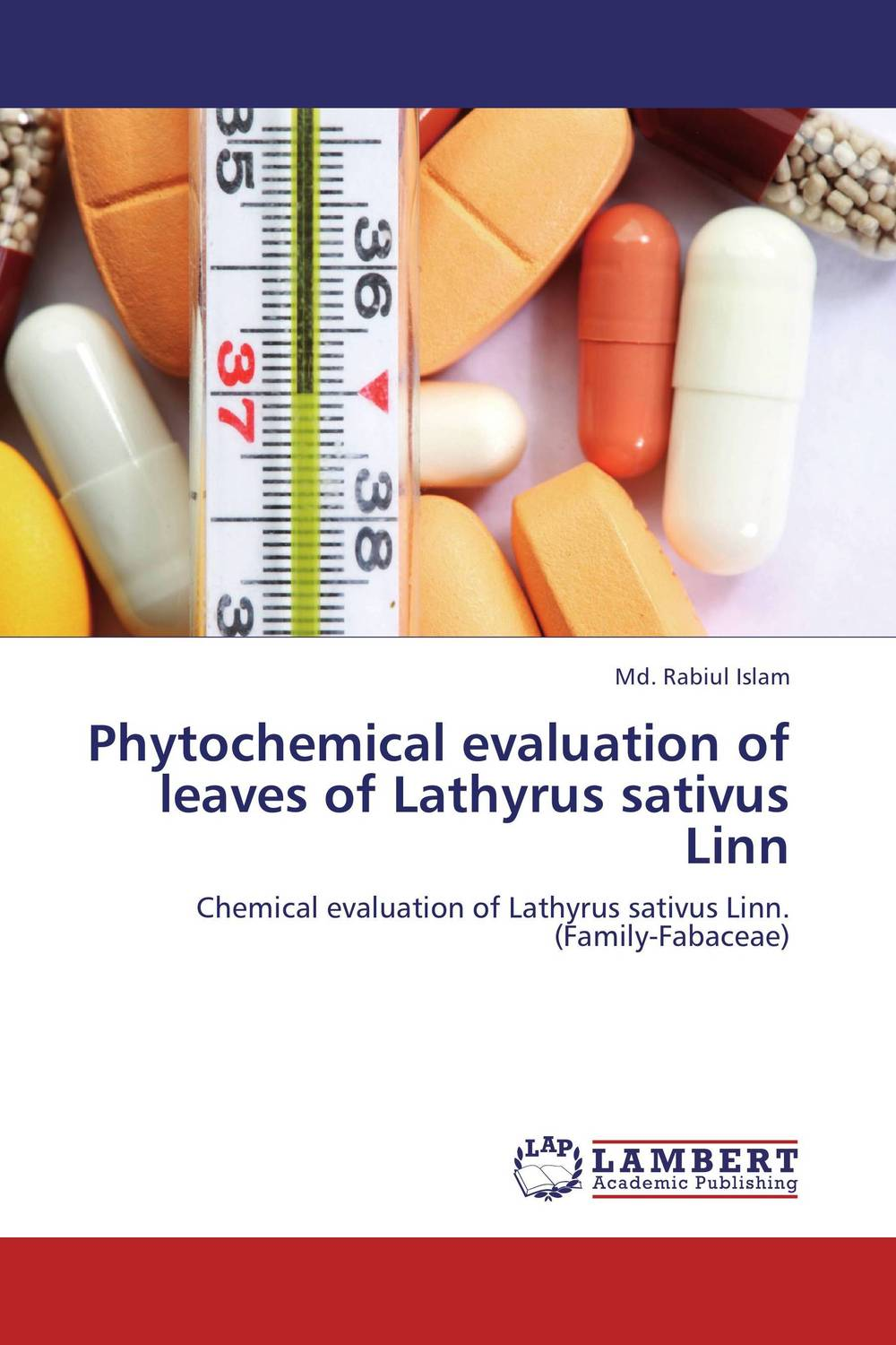 Phytochemical evaluation of leaves of Lathyrus sativus Linn md rabiul islam s m ibrahim sumon and farhana lipi phytochemical evaluation of leaves of cymbopogan citratus