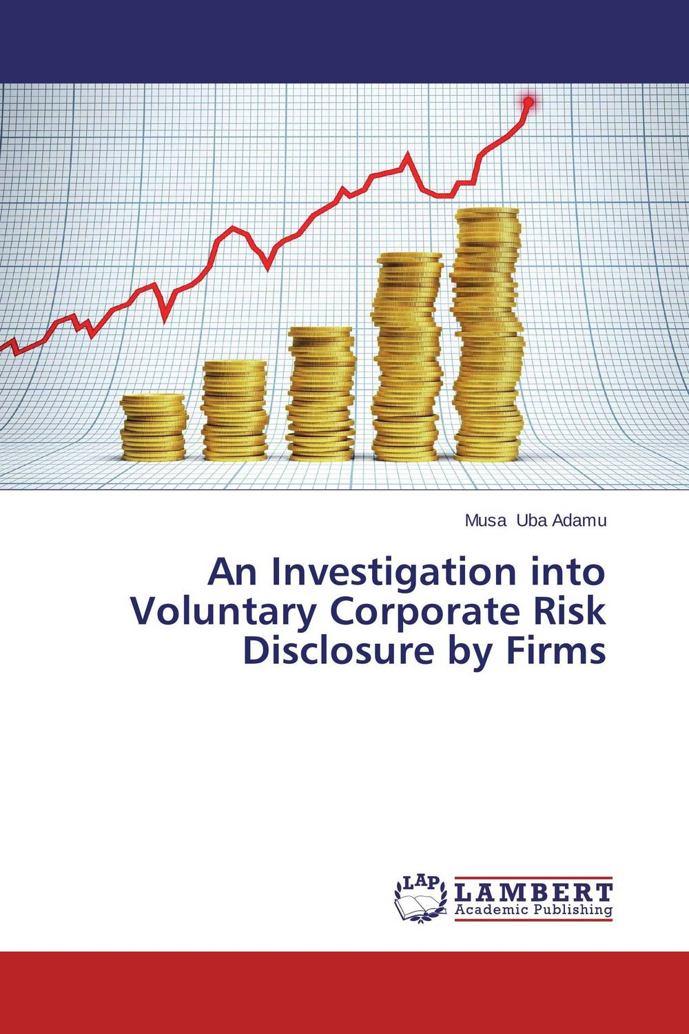 An Investigation into Voluntary Corporate Risk Disclosure by Firms corporate disclosure through web