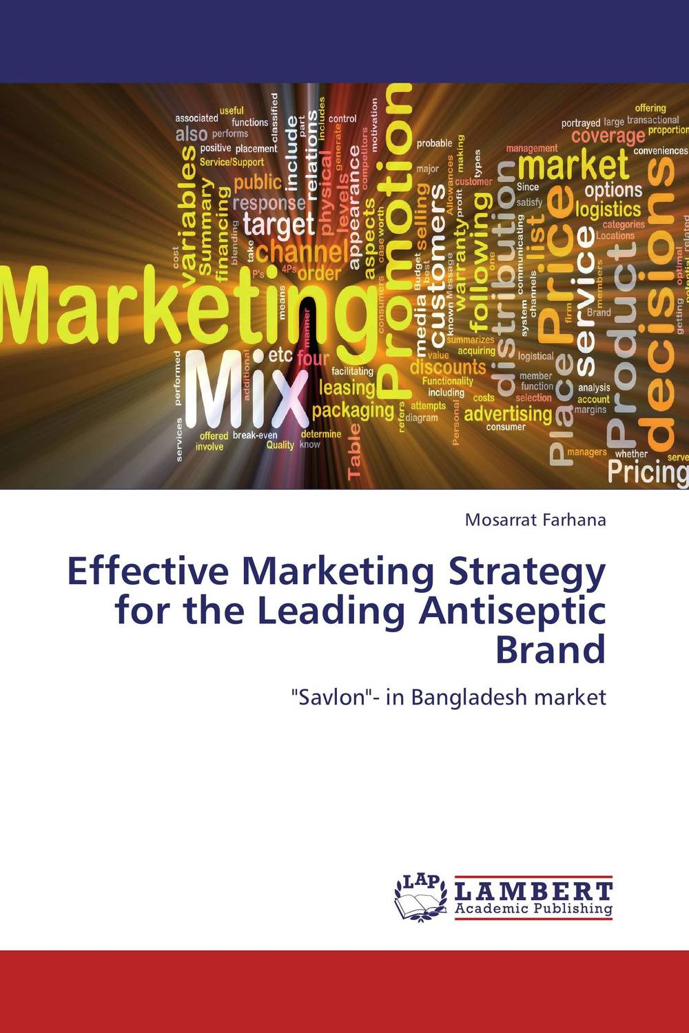 Effective Marketing Strategy for the Leading Antiseptic Brand adding customer value through effective distribution strategy