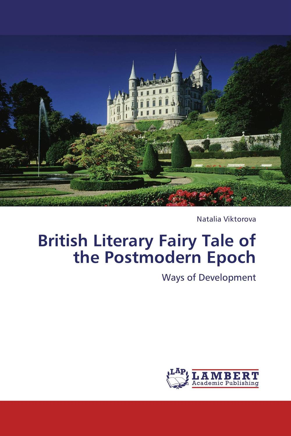 British Literary Fairy Tale of the Postmodern Epoch chinese book binding complete library in the four branches of literature the si ku quan shu