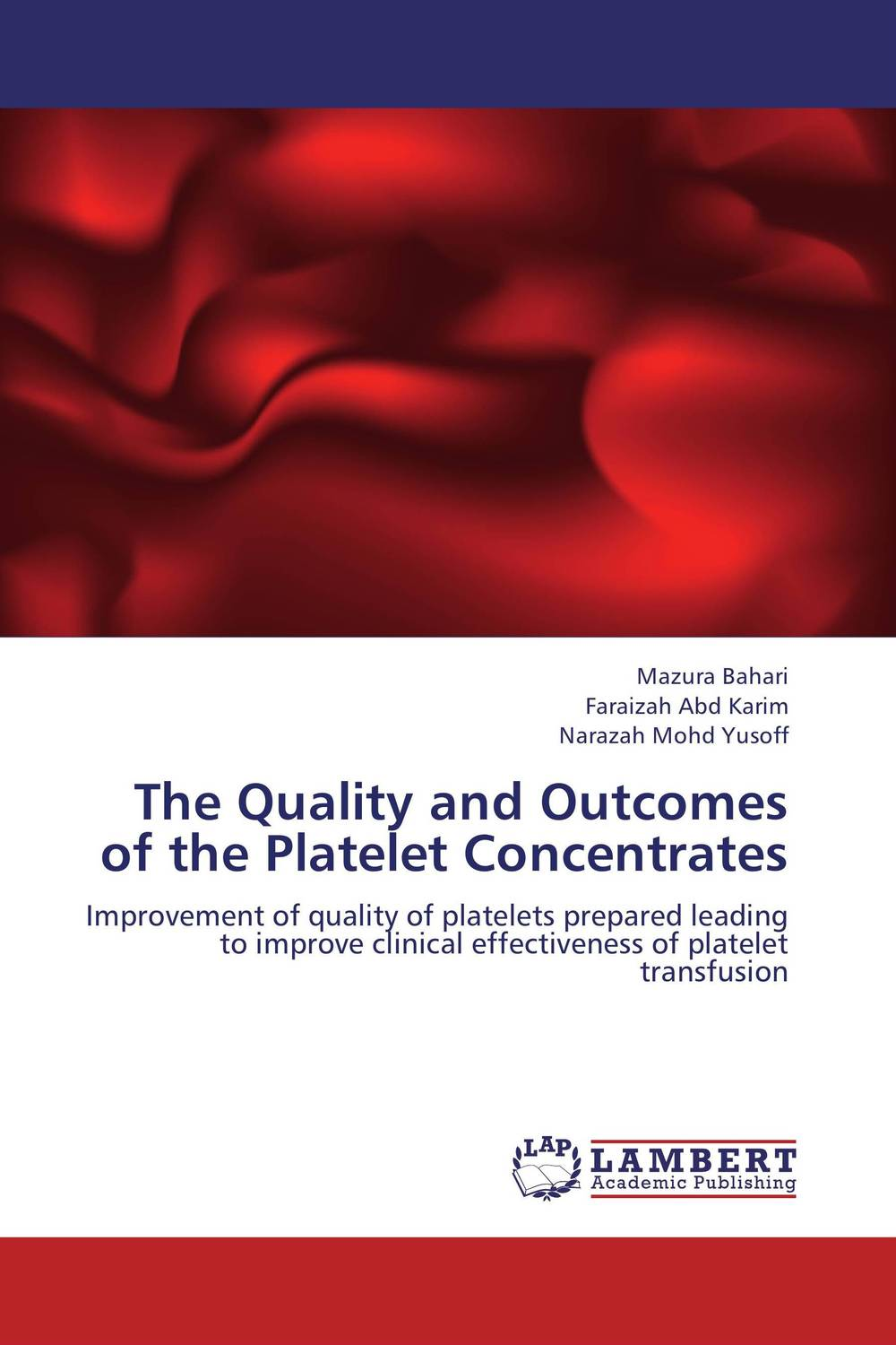 The Quality and Outcomes of the Platelet Concentrates