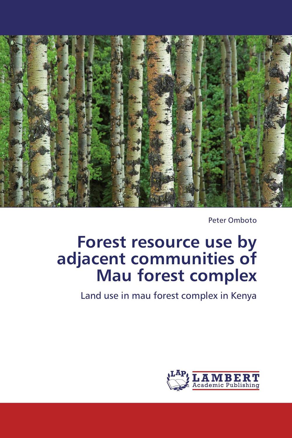 Forest resource use by adjacent communities of Mau forest complex forest utilization by local communities in sinharaja rain forest
