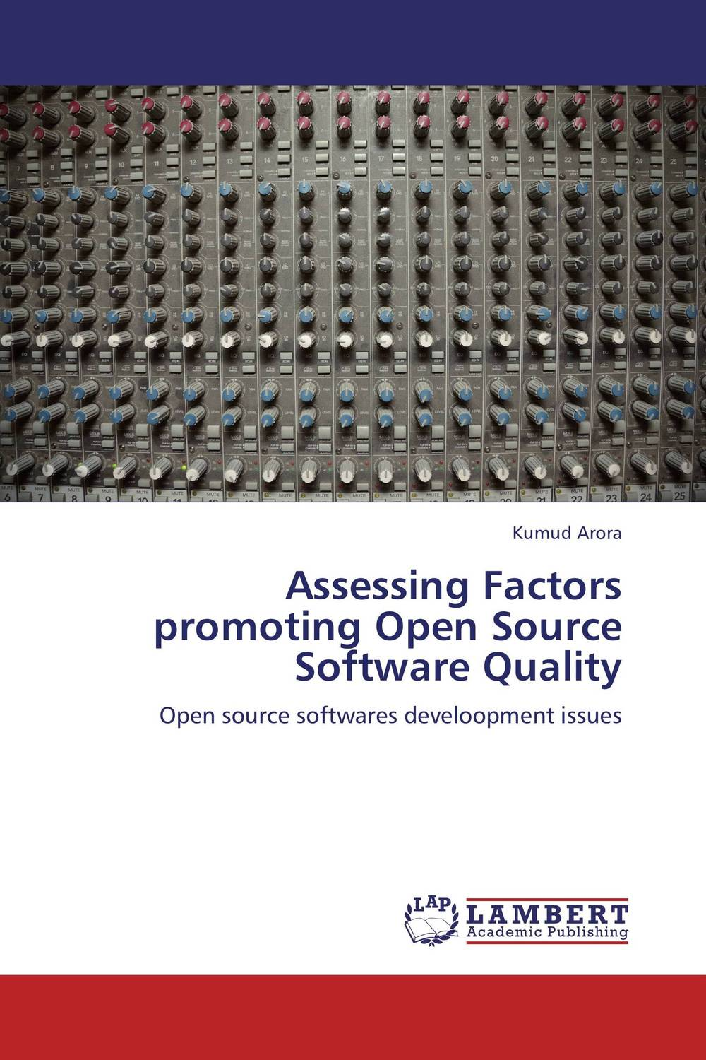Assessing Factors promoting Open Source Software Quality assessing factors promoting open source software quality