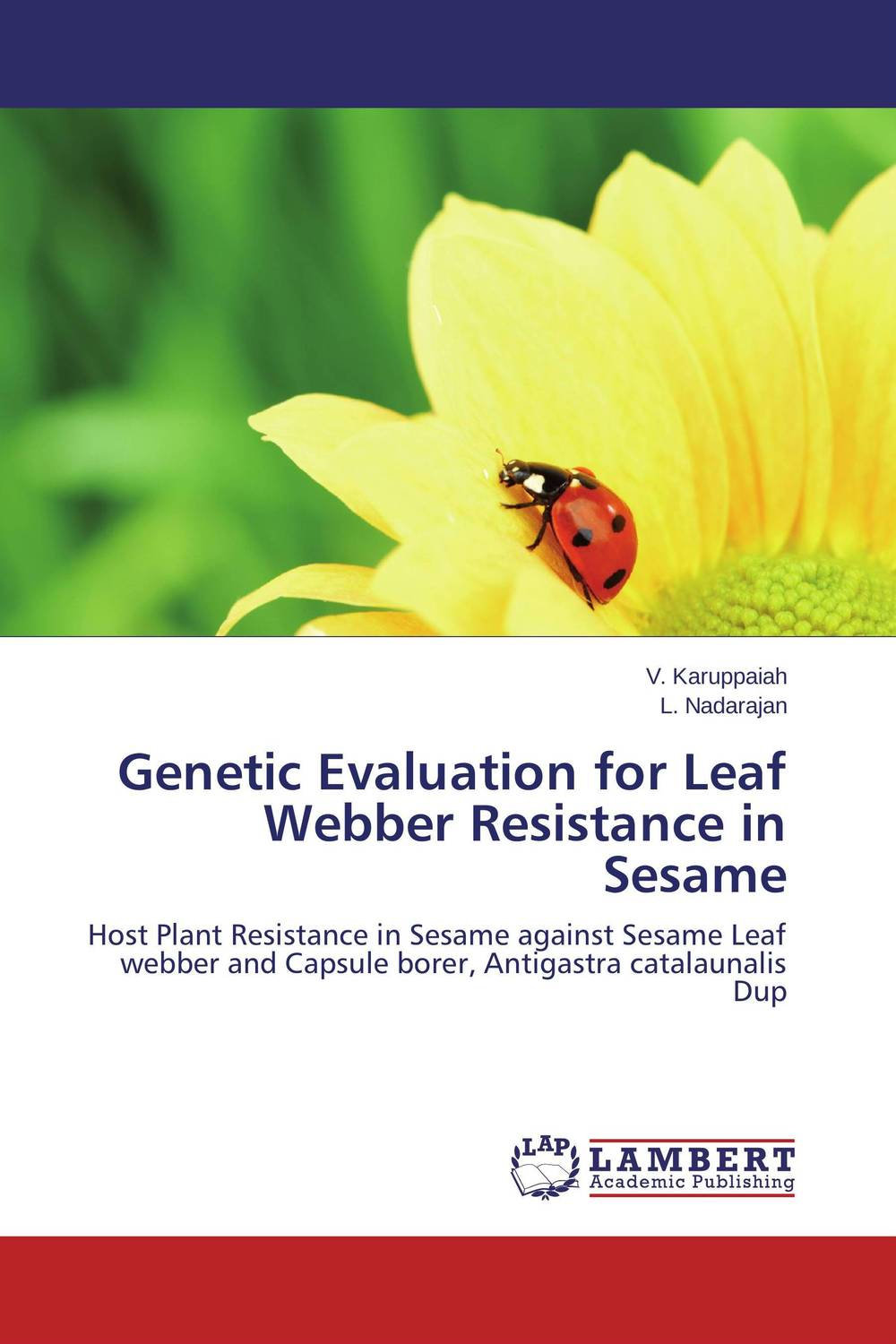 Genetic Evaluation for Leaf Webber Resistance in Sesame wheat breeding for rust resistance