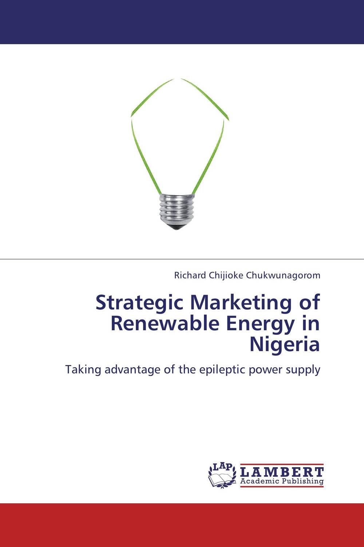 Strategic Marketing of Renewable Energy in Nigeria bim integrated renewable energy analysis