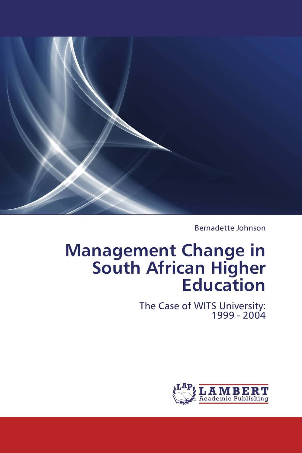 Management Change in South African Higher Education south african mnes in africa
