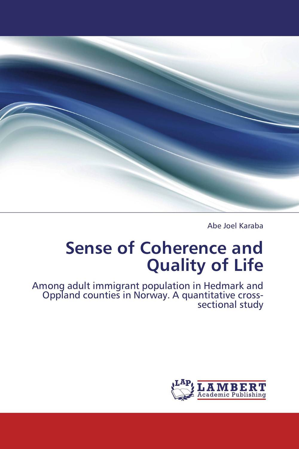 Sense of Coherence and Quality of Life sense and sensibility
