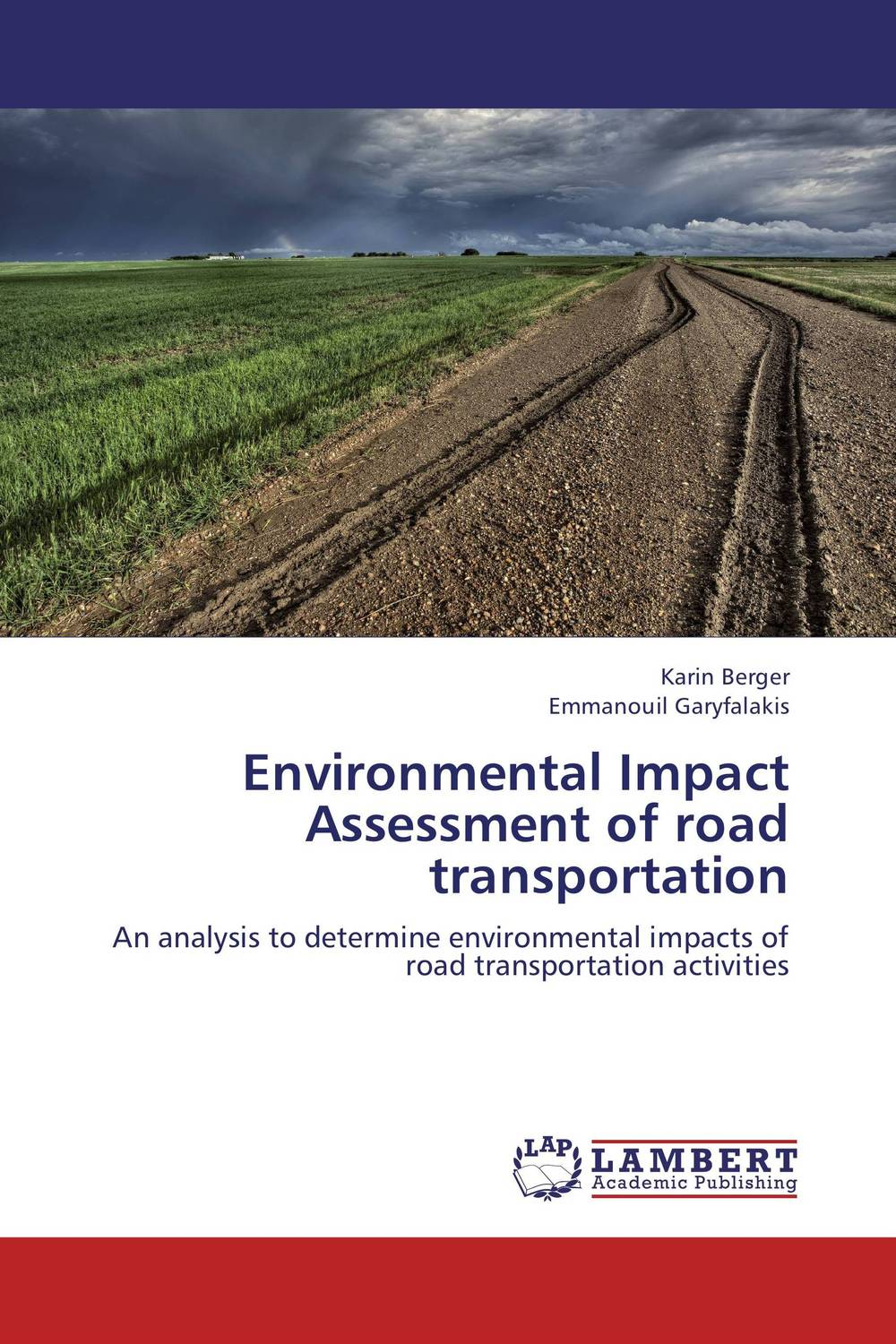 Environmental Impact Assessment of road transportation an economic analysis of the environmental impacts of livestock grazing