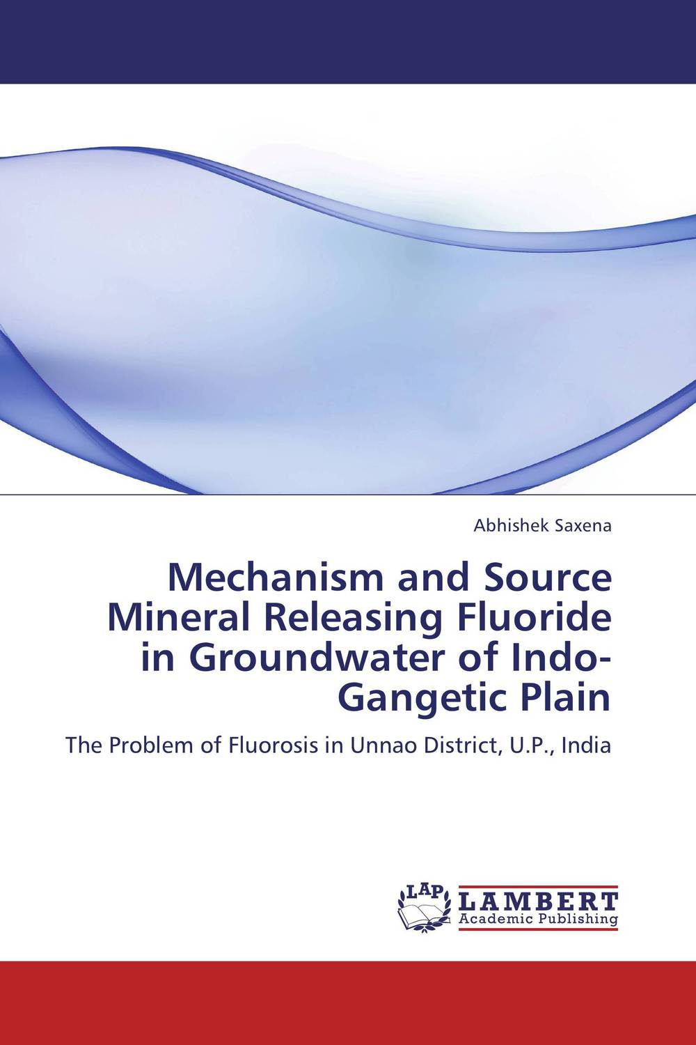 Mechanism and Source Mineral Releasing Fluoride in Groundwater of Indo-Gangetic Plain fluoride rechargeability
