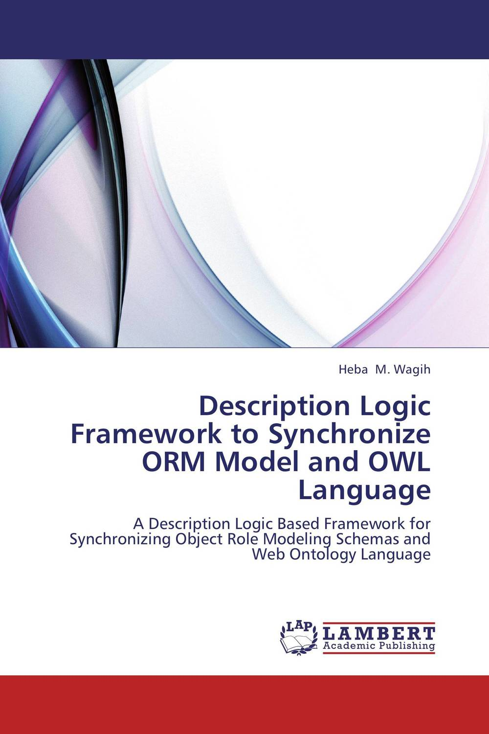 Description Logic Framework to Synchronize ORM Model and OWL Language arabic language and semantic web