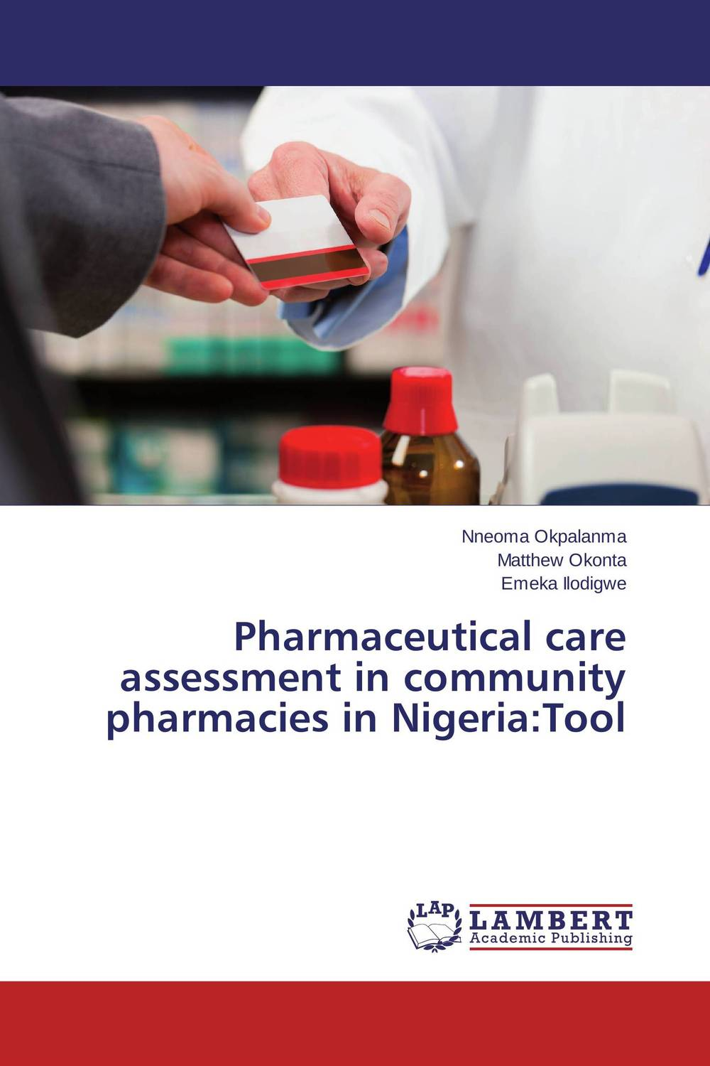 Pharmaceutical care assessment in community pharmacies in Nigeria:Tool psychiatric consultation in long term care