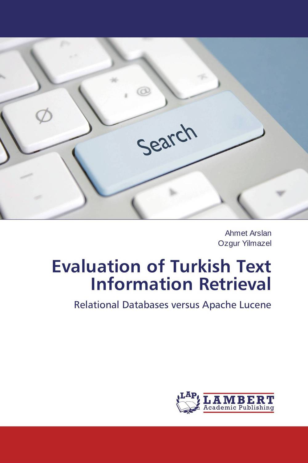 Evaluation of Turkish Text Information Retrieval information modeling and relational databases