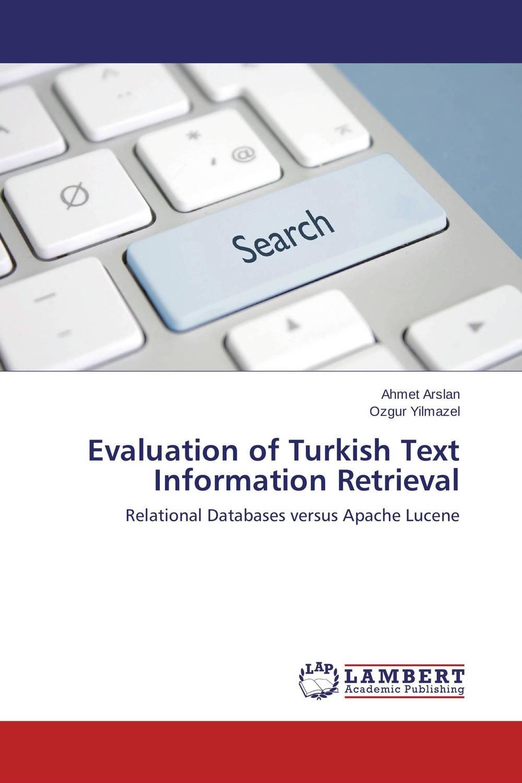 Evaluation of Turkish Text Information Retrieval raya fidel database design for information retrieval