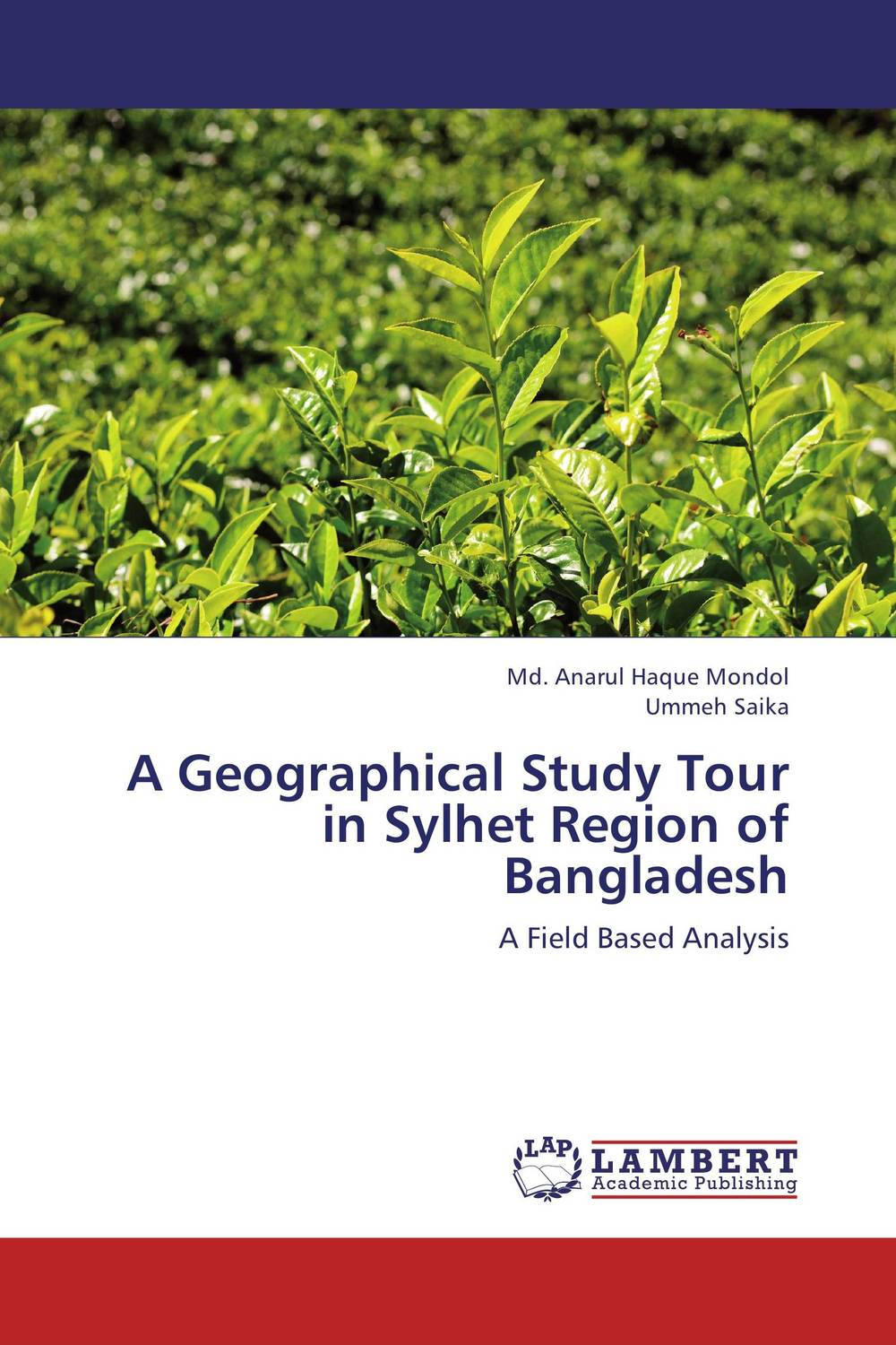 A Geographical Study Tour in Sylhet Region of Bangladesh administrative corruption in bangladesh a behavioural study