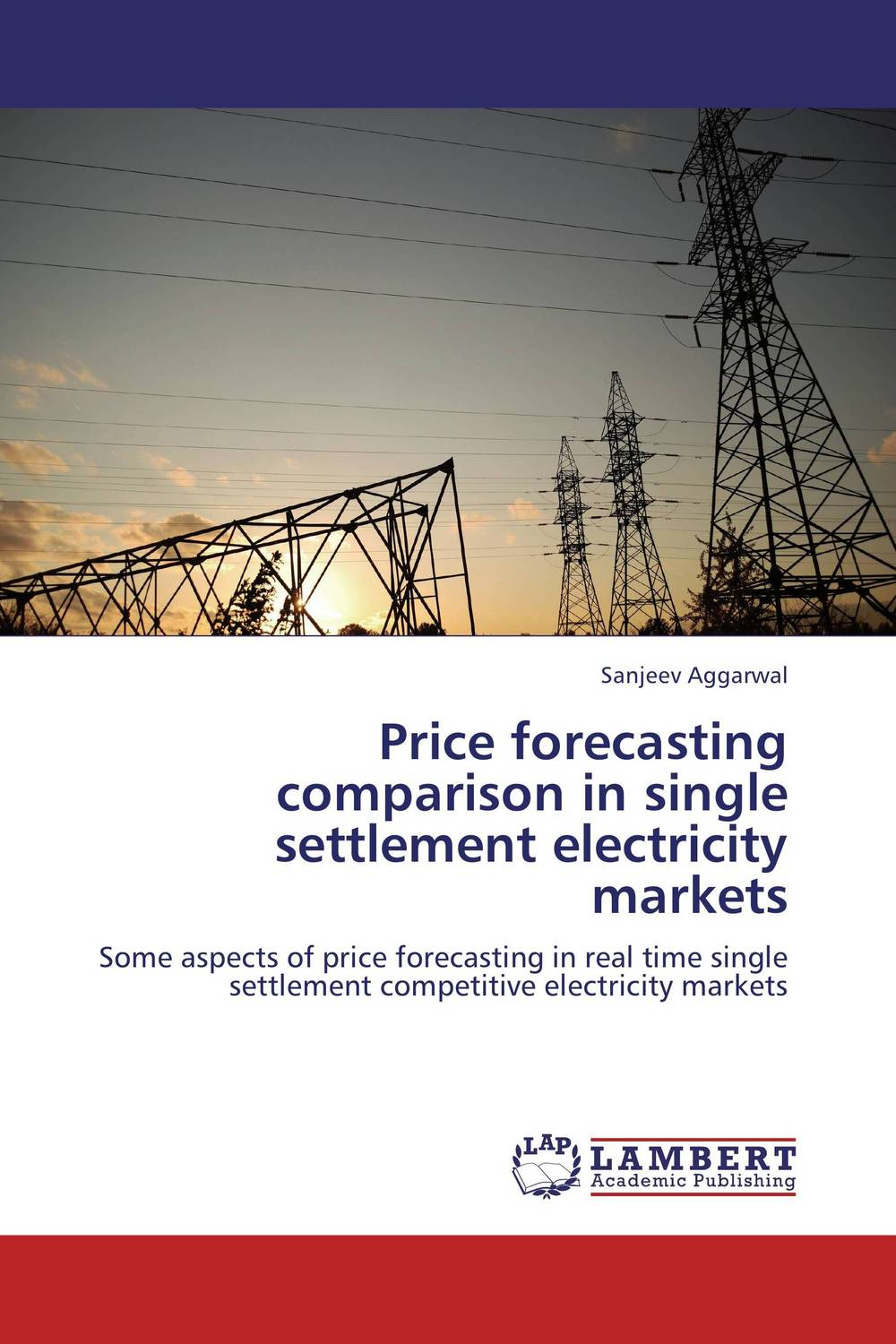 Price forecasting comparison in single settlement electricity markets long term electric load demand forecasting and modeling