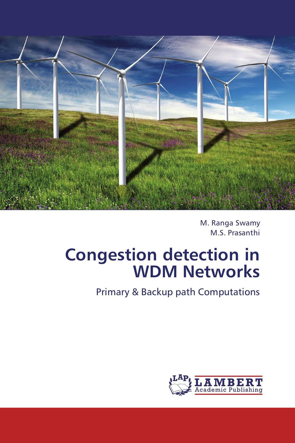 Congestion detection in WDM Networks random early detection red based congestion control strategies