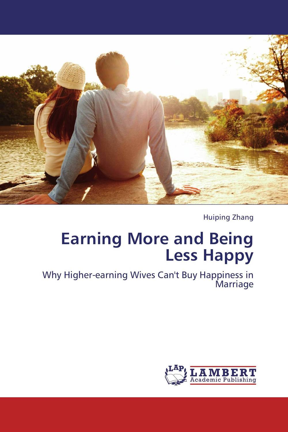 Earning More and Being Less Happy marital communication