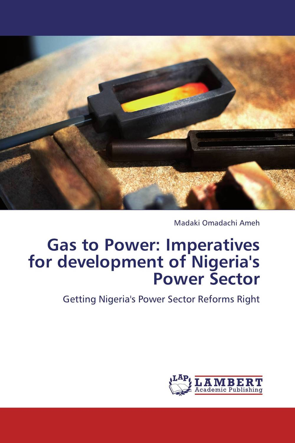 Gas to Power: Imperatives for development of Nigeria's Power Sector risks related to the maritime transportation of of oil and gas