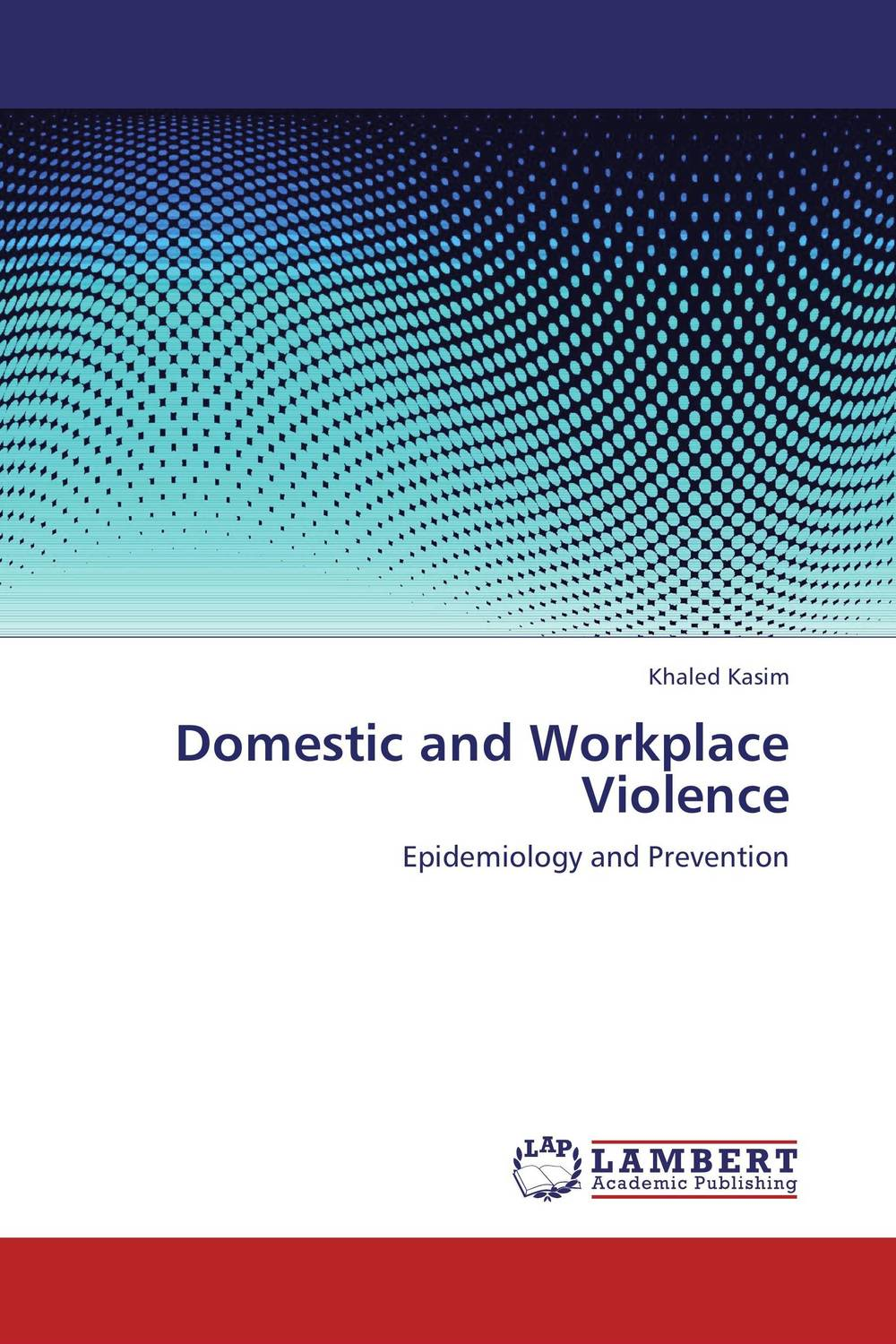 Domestic and Workplace Violence купить