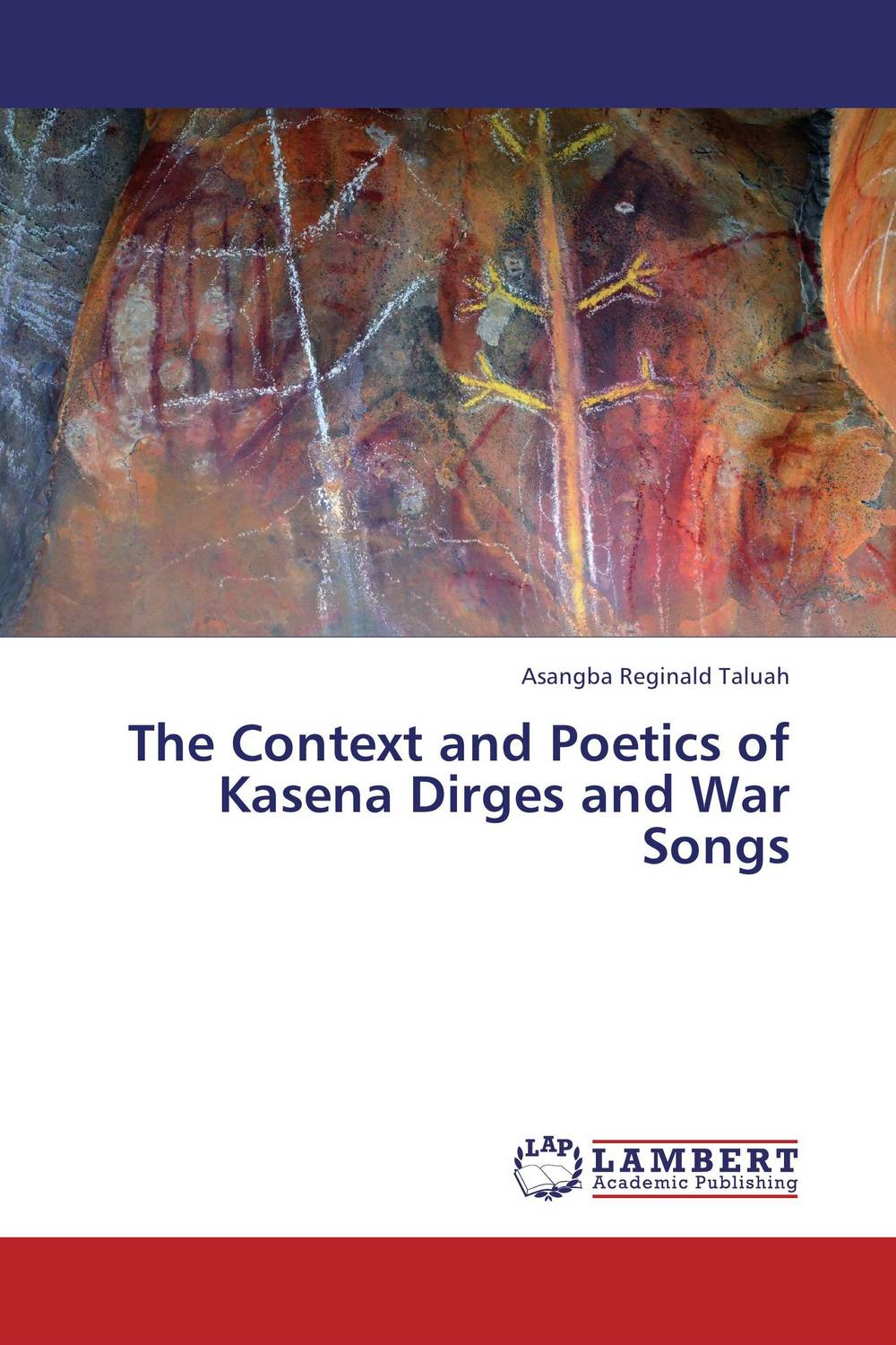 The Context and Poetics of Kasena Dirges and War Songs