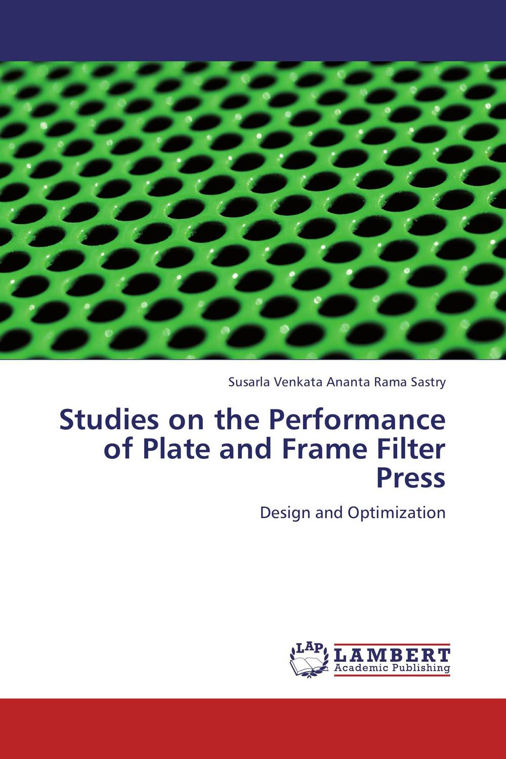 Studies on the Performance of Plate and Frame Filter Press
