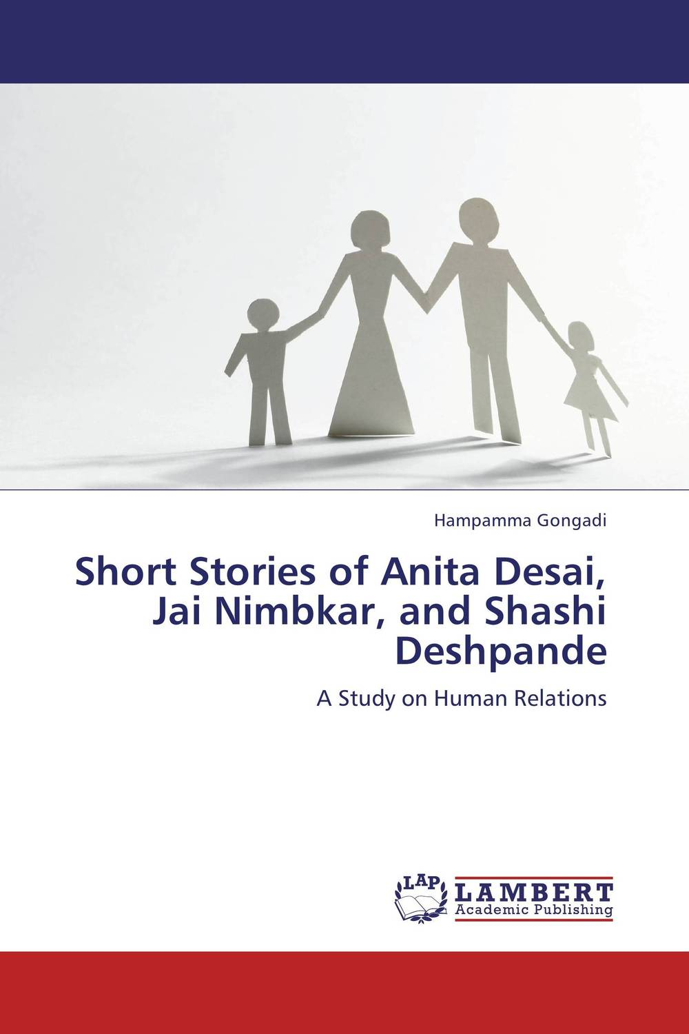 Short Stories of Anita Desai, Jai Nimbkar, and Shashi Deshpande the best short stories