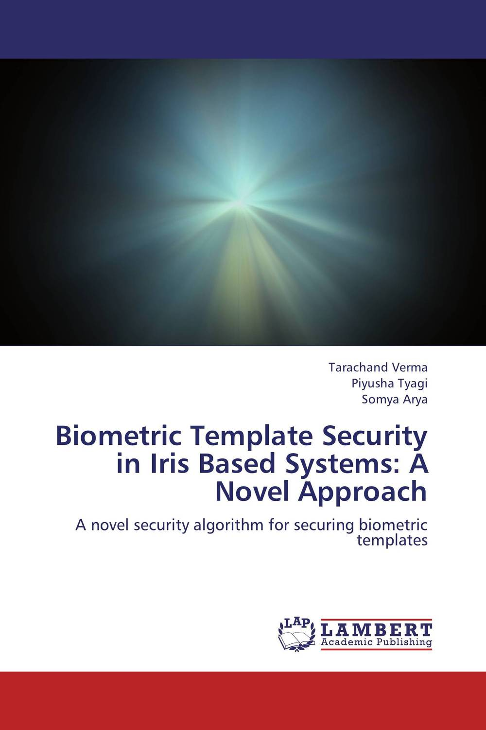 Biometric Template Security in Iris Based Systems: A Novel Approach peter stone layered learning in multiagent systems – a winning approach to robotic soccer