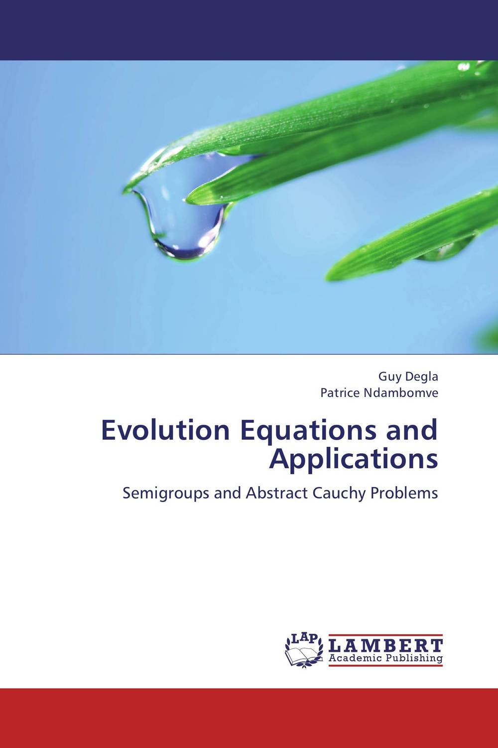 Evolution Equations and Applications evolution equations and applications