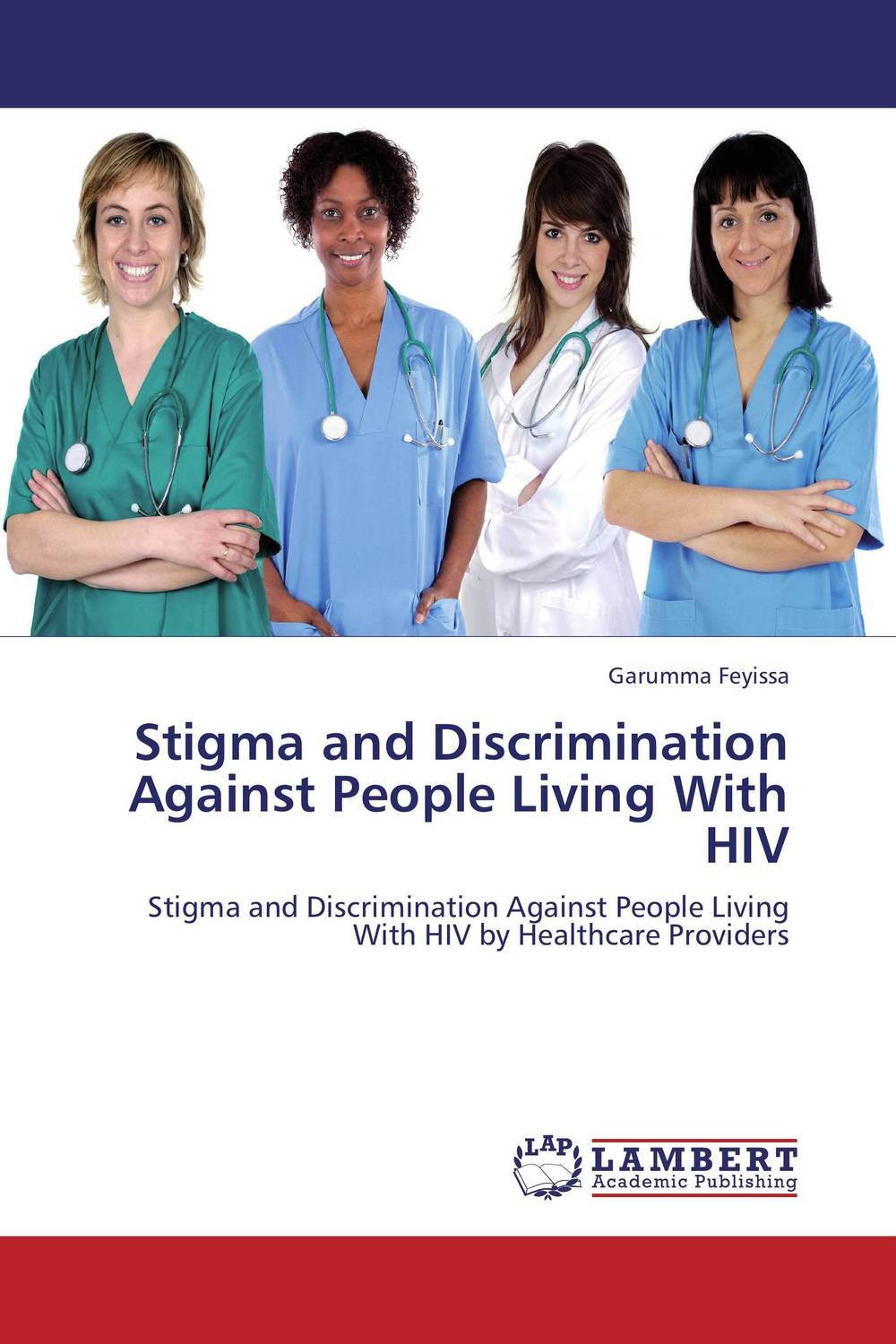 Stigma and Discrimination Against People Living With HIV knowledge attitude stigma and pathway to care in epilepsy