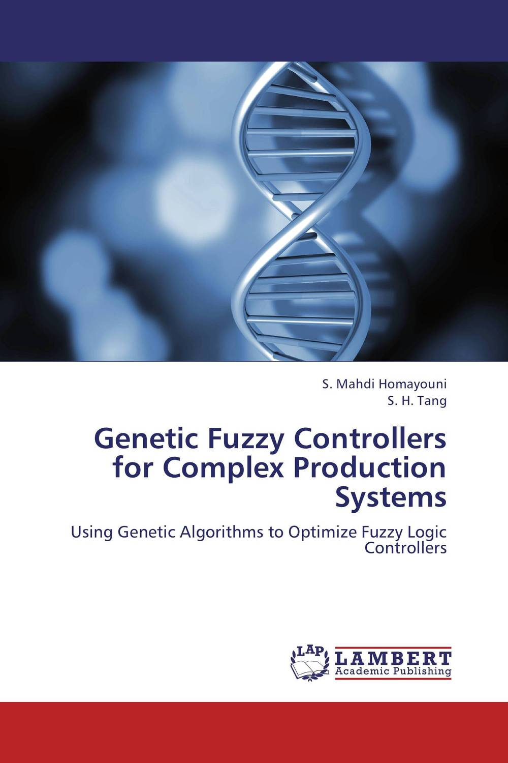 Genetic Fuzzy Controllers  for Complex Production Systems auto tuning of pid and fuzzy controllers using genetic algorithm